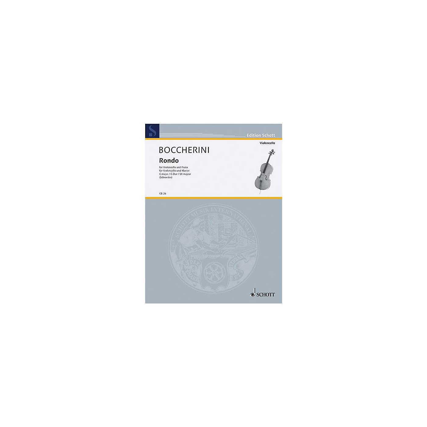 Schott Rondo (Cello and Piano) Schott Series thumbnail