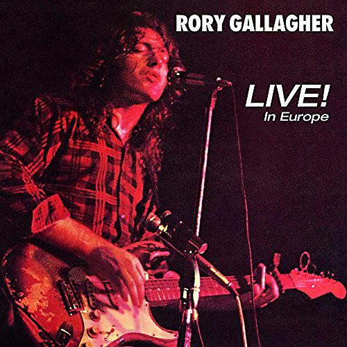 Alliance Rory Gallagher - Live! In Europe thumbnail