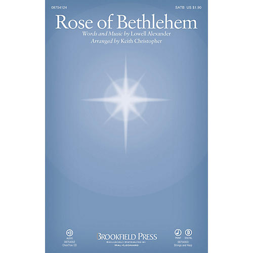 Brookfield Rose of Bethlehem CHOIRTRAX CD by Selah Arranged by Keith Christopher thumbnail