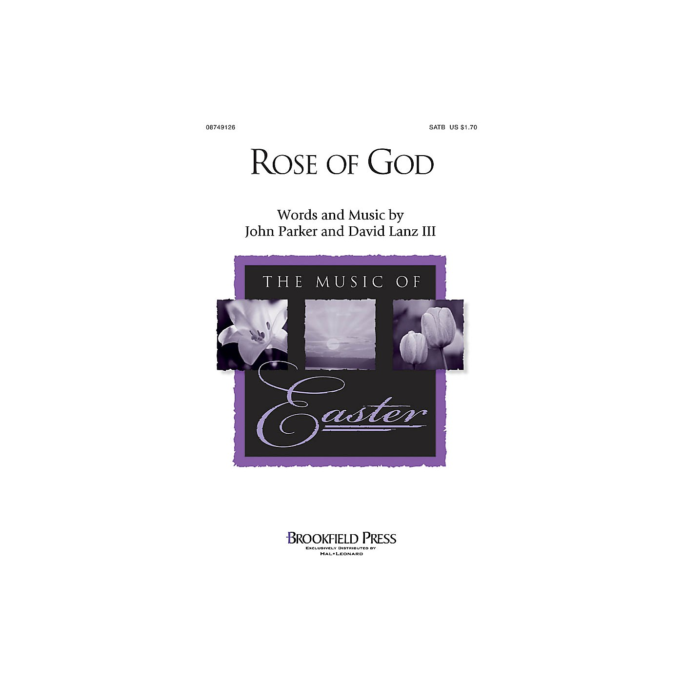 Brookfield Rose of God SATB composed by John Parker thumbnail