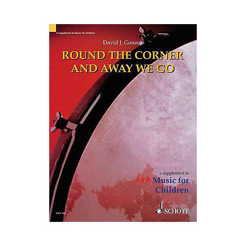 Schott Round The Corner And Away We Go (Orff) thumbnail