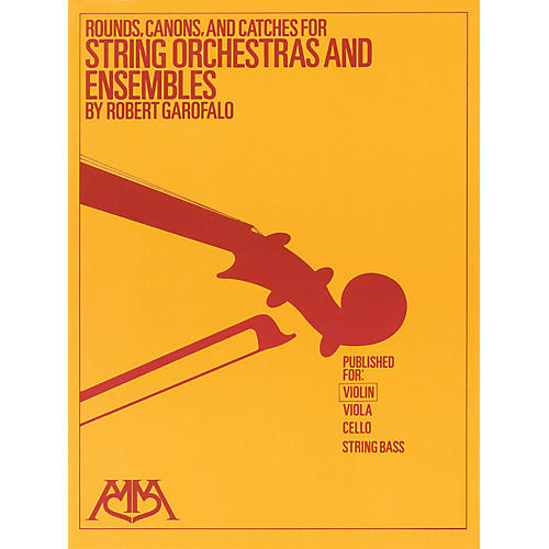Meredith Music Rounds, Canons & Catches for String Orchestra & Ensembles Meredith Music Resource by Robert Garofalo thumbnail