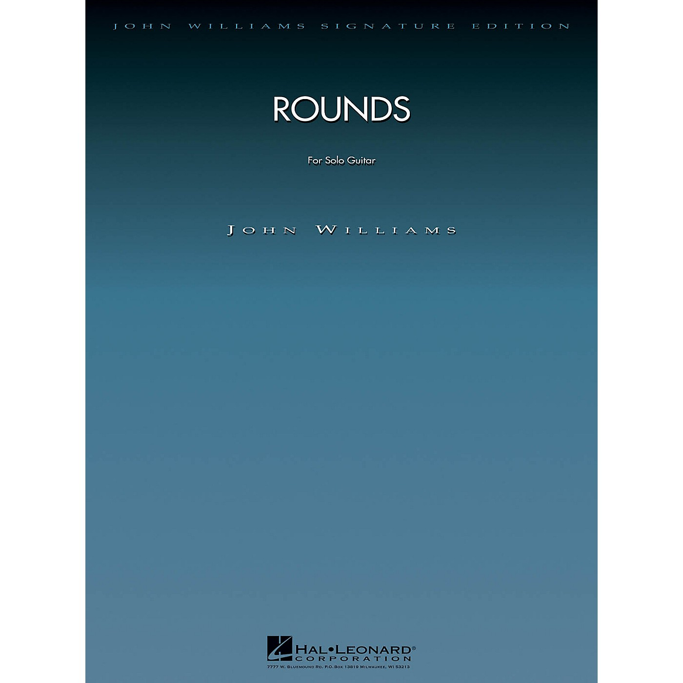 Hal Leonard Rounds (for Solo Guitar) John Williams Signature Edition - Strings Series Softcover thumbnail