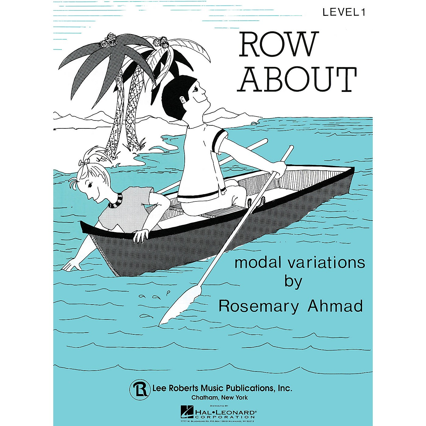 Lee Roberts Row About (Recital Series for Piano, Blue (Book I)) Pace Piano Education Series by Rosemary Ahmad thumbnail