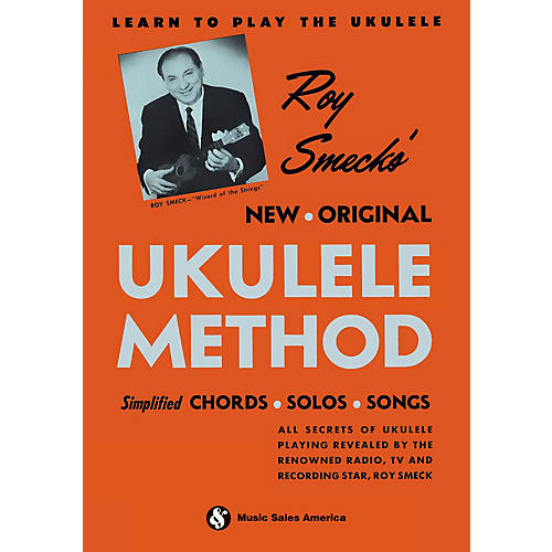 Music Sales Roy Smeck's New Original Ukulele Method Music Sales America Series Softcover Written by Roy Smeck thumbnail