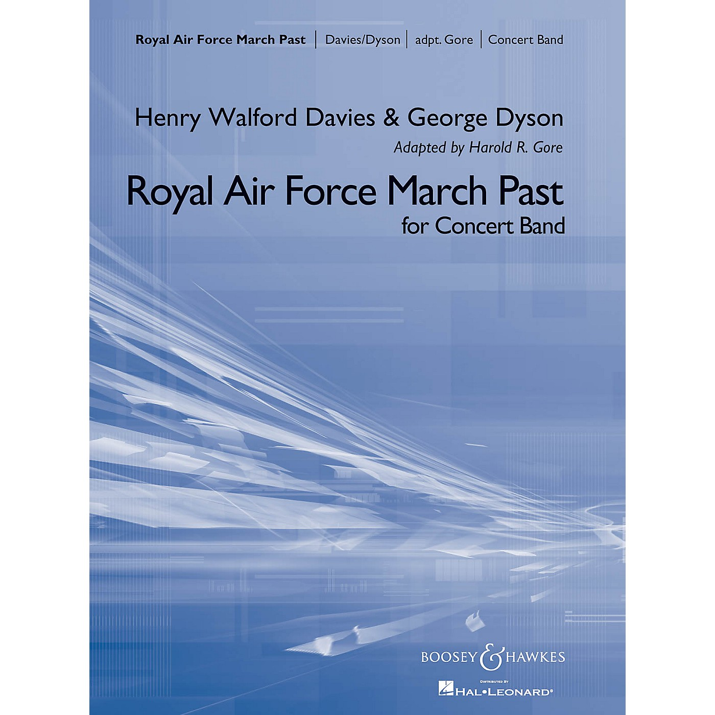Boosey and Hawkes Royal Air Force March Past Concert Band Composed by George Dyson Arranged by Harold R. Gore thumbnail
