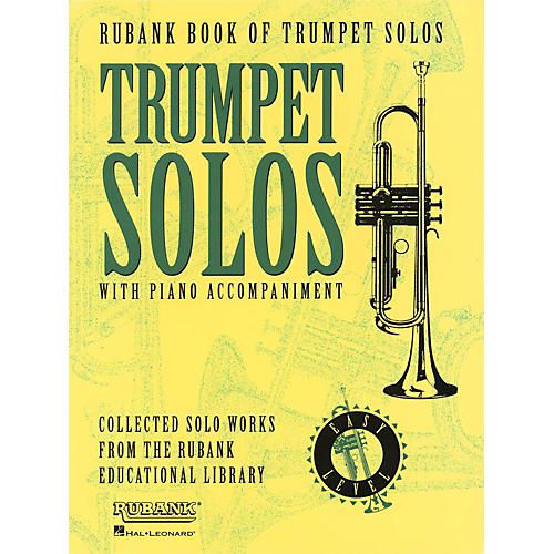Hal Leonard Rubank Book Of Trumpet Solos Easy Level with Piano Accompaniment thumbnail