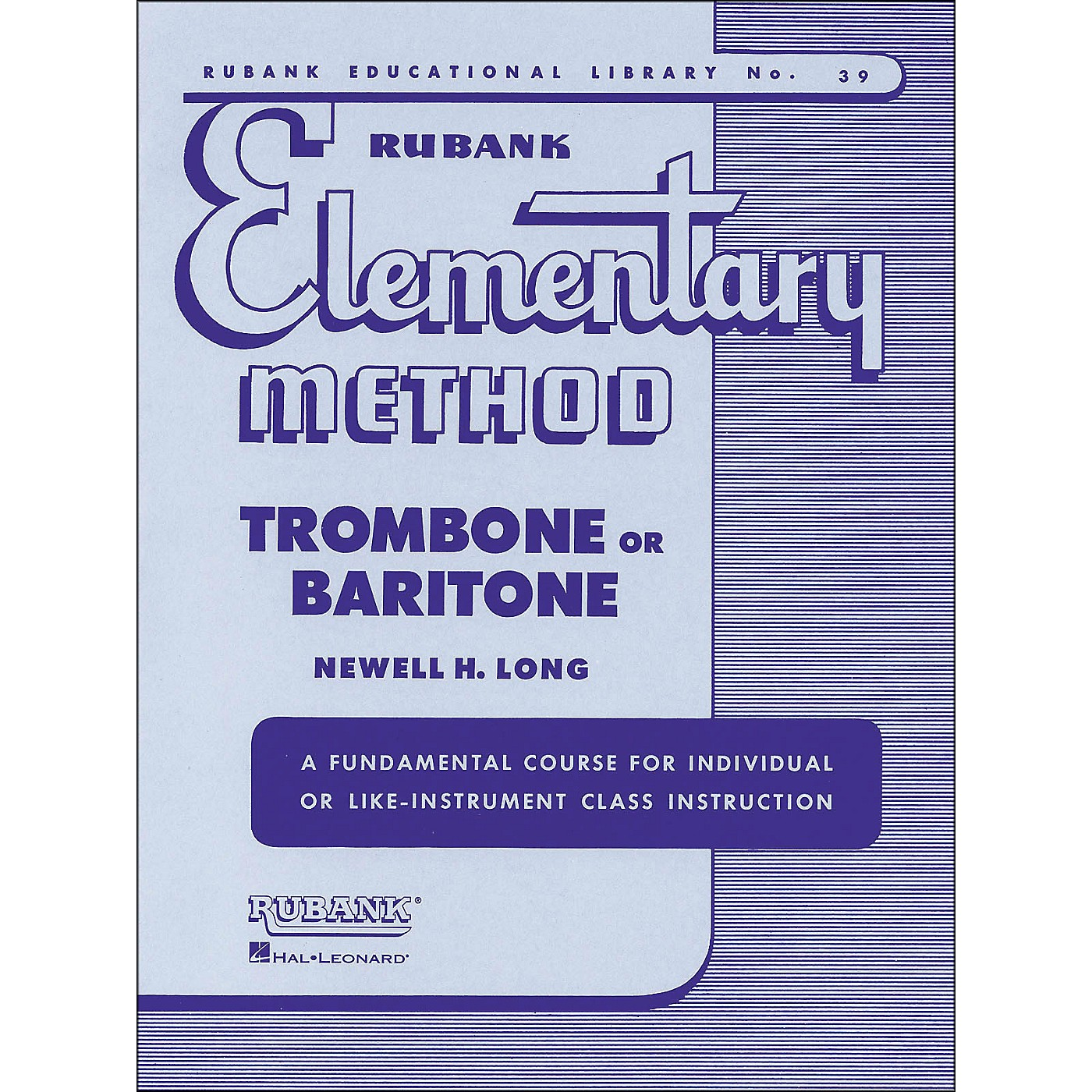 Hal Leonard Rubank Elementary Method Trombone Baritone thumbnail
