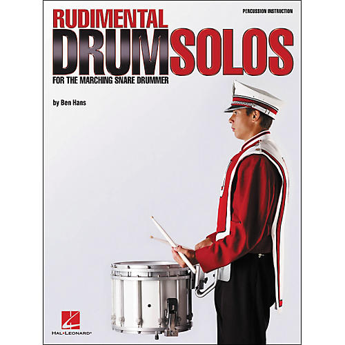 Hal Leonard Rudimental Drum Solos for The Marching Snare Drummer thumbnail