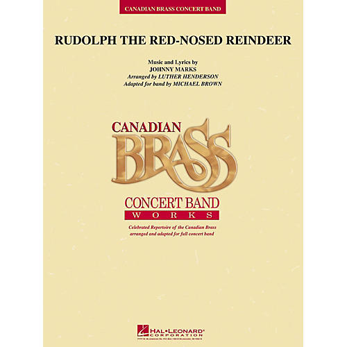 Hal Leonard Rudolph The Red-Nosed Reindeer (Canadian Brass Version) Concert Band Level 4 thumbnail