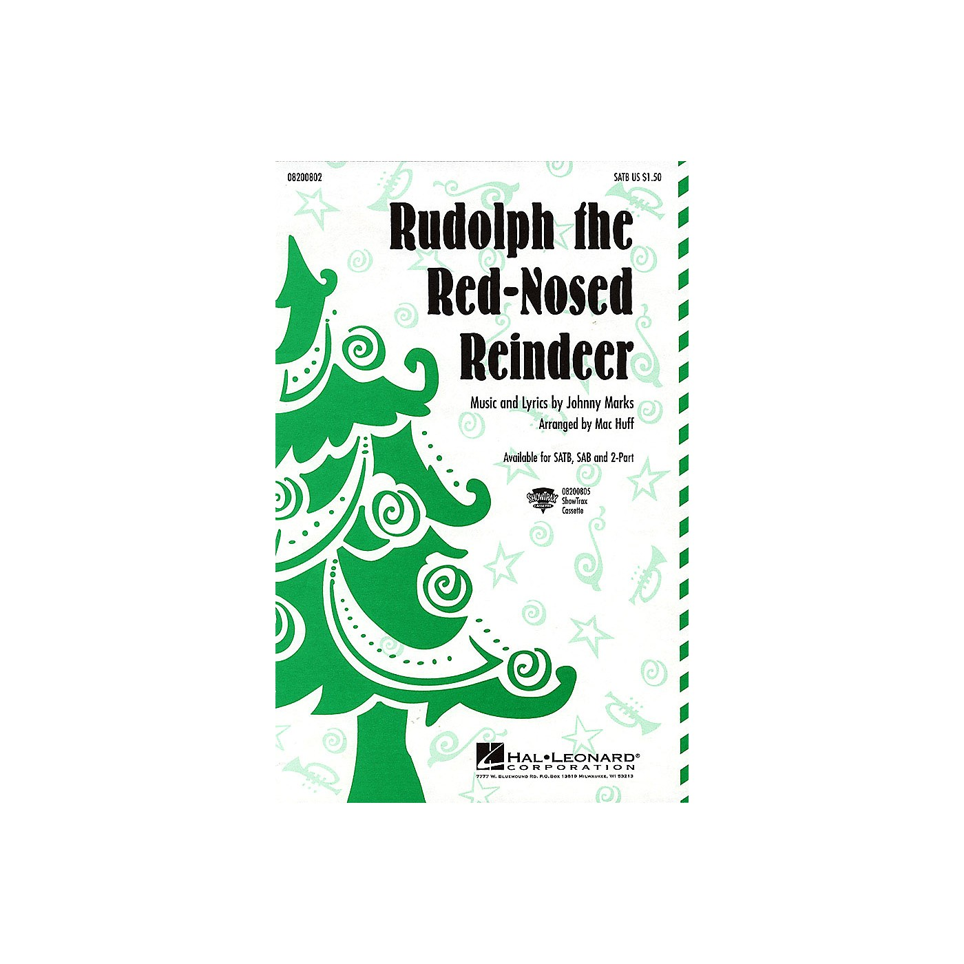 Hal Leonard Rudolph the Red-Nosed Reindeer SAB Arranged by Mac Huff thumbnail