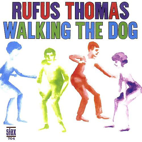 Alliance Rufus Thomas - Walking The Dog thumbnail