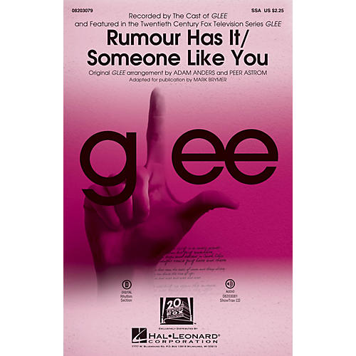 Hal Leonard Rumour Has It/Someone Like You (Choral Mash-up from Glee) ShowTrax CD by Adele Arranged by Adam Anders thumbnail