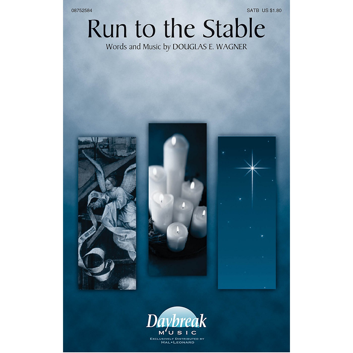 Daybreak Music Run to the Stable SATB composed by Douglas E. Wagner thumbnail
