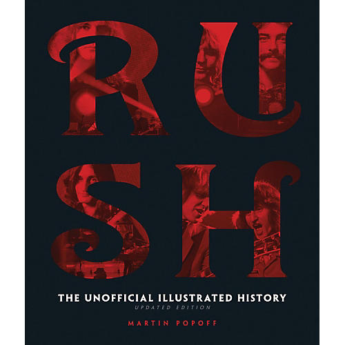 Hal Leonard Rush - Updated Edition: The Unofficial Illustrated History thumbnail