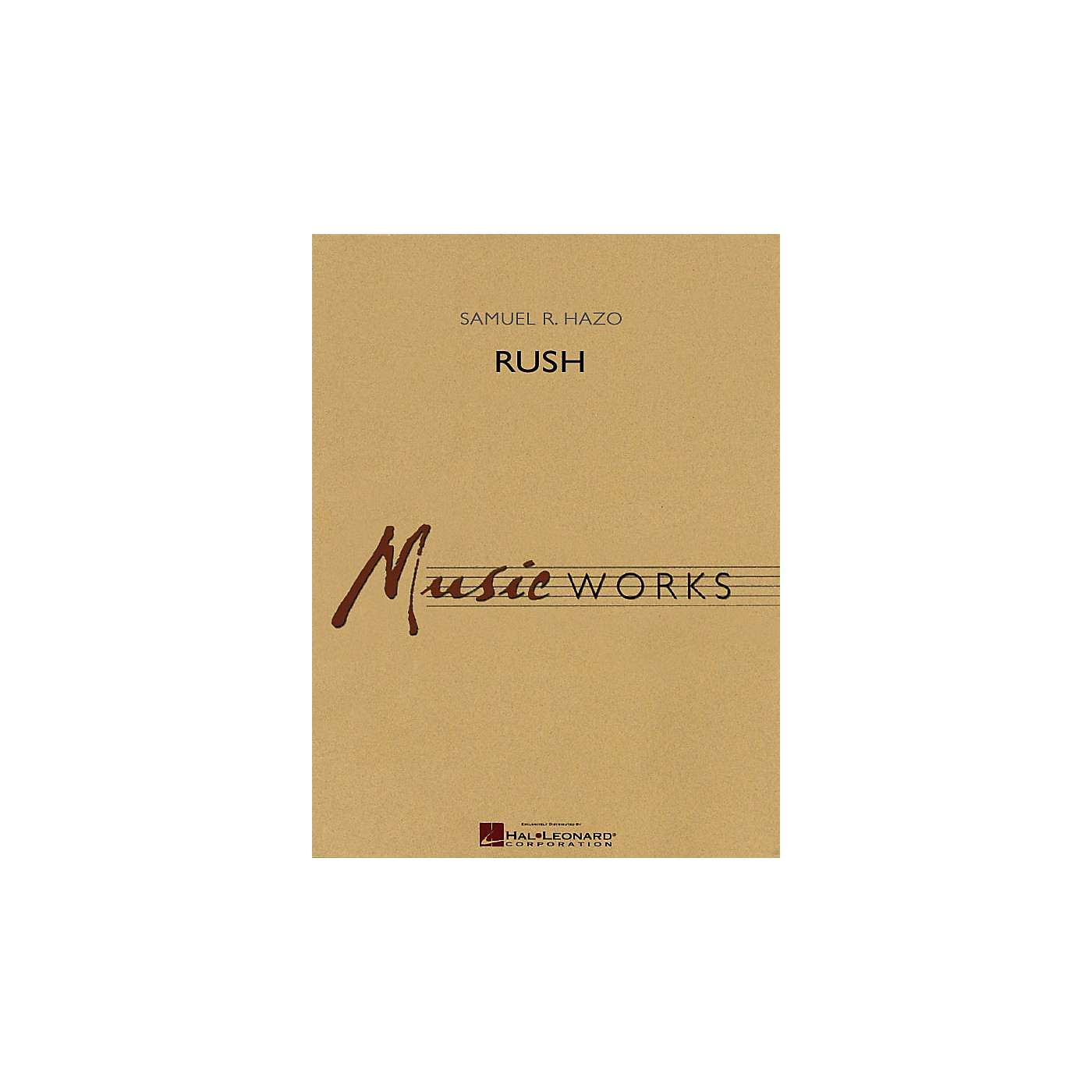 Hal Leonard Rush Concert Band Level 5 Composed by Samuel R. Hazo thumbnail