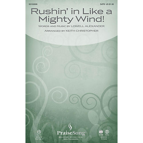 PraiseSong Rushin' in Like a Mighty Wind! CHOIRTRAX CD Arranged by Keith Christopher thumbnail
