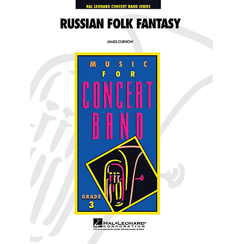 Hal Leonard Russian Folk Fantasy - Young Concert Band Level 3 composed by James Curnow thumbnail