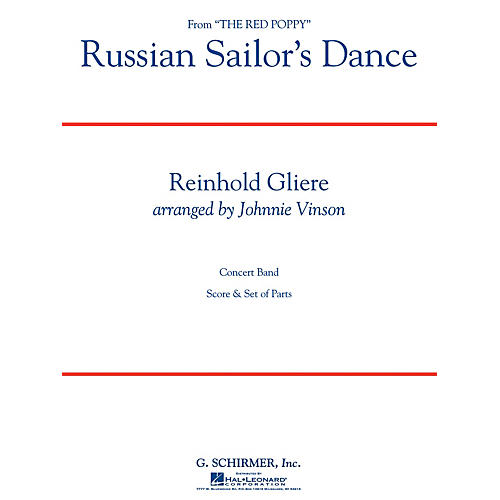 G. Schirmer Russian Sailors Dance Concert Band Level 3 Composed by Reinhold Gliere Arranged by Johnnie Vinson thumbnail