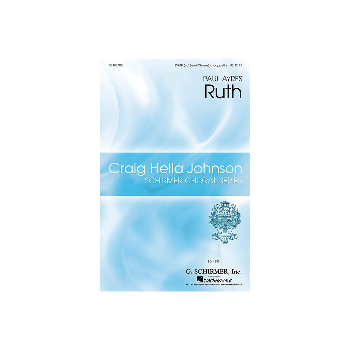 G. Schirmer Ruth (Craig Hella Johnson Choral Series) SSATB A Cappella composed by Paul Ayres thumbnail
