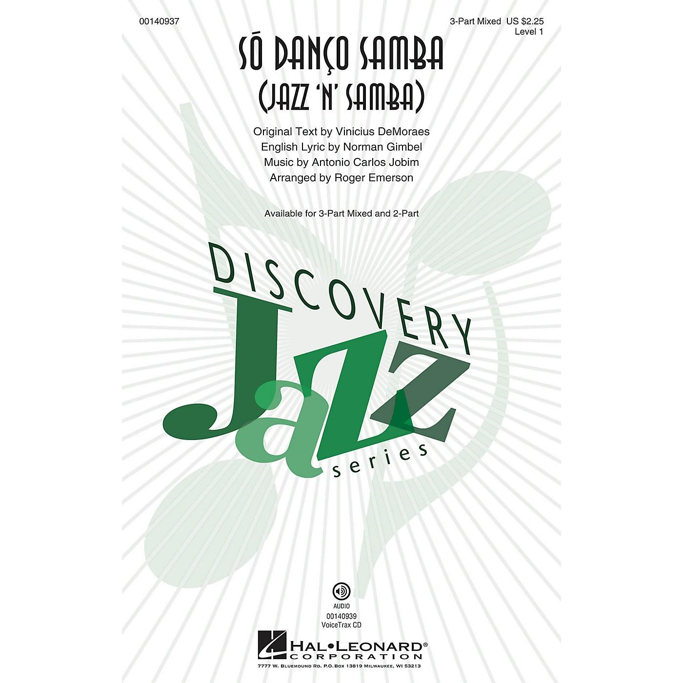 Hal Leonard Só Danço Samba (Jazz 'n' Samba) (Discovery Level 1) 3-Part Mixed arranged by Roger Emerson thumbnail