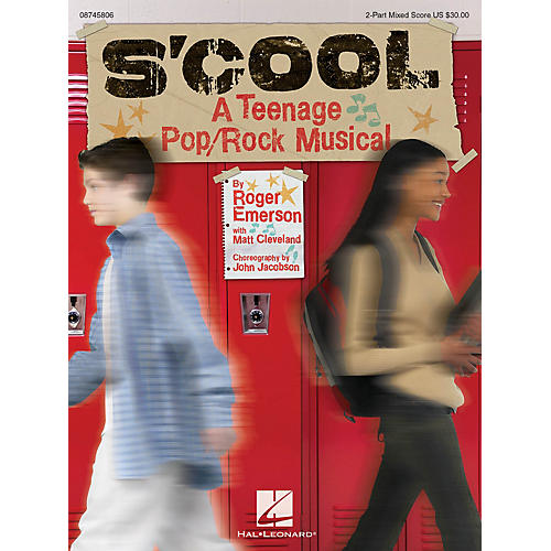 Hal Leonard S'Cool: A Teenage Pop/Rock Musical 2-Part Mixed Score composed by Roger Emerson thumbnail