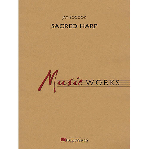 Hal Leonard Sacred Harp Concert Band Level 5 Composed by Jay Bocook thumbnail