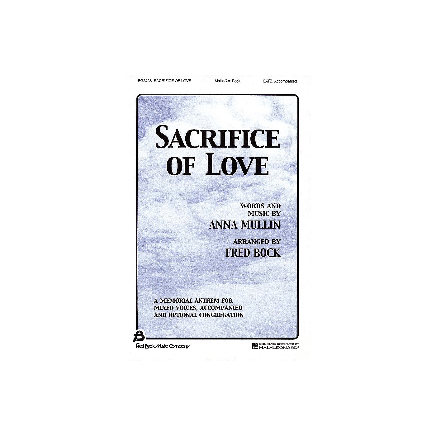 Fred Bock Music Sacrifice of Love SATB arranged by Fred Bock thumbnail