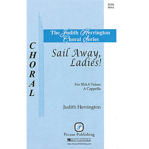 Pavane Sail Away, Ladies! SSAA A CAPPELLA arranged by Judith Herrington thumbnail