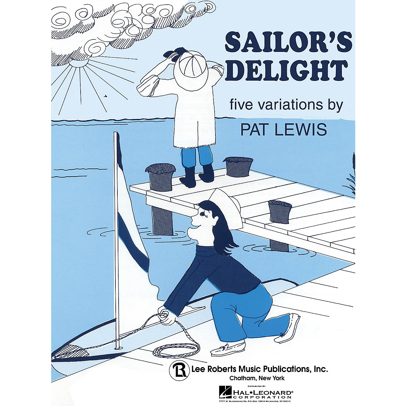 Lee Roberts Sailor's Delight (Recital Series for Piano, Blue (Book I)) Pace Piano Education Series by Pat Lewis thumbnail