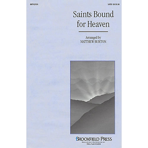Brookfield Saints Bound for Heaven (SATB) SATB arranged by Matthew Burton thumbnail