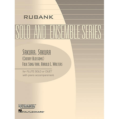 Rubank Publications Sakura, Sakura (Cherry Blossoms) (Flute Solo/Duet with Piano - Grade 2) Rubank Solo/Ensemble Sheet Series thumbnail