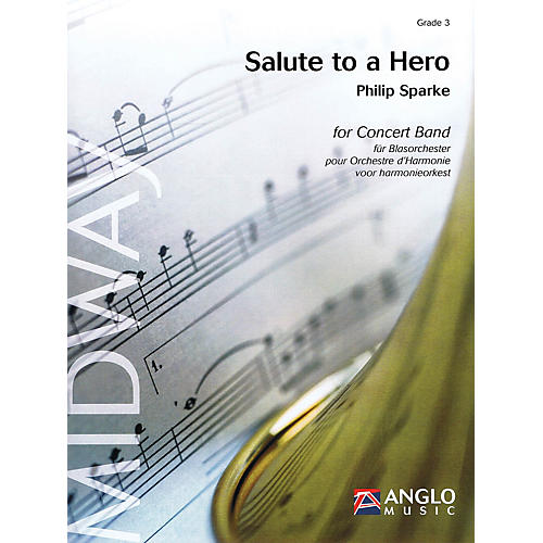 Anglo Music Press Salute to a Hero (Grade 4 - Score Only) Concert Band Level 4 Composed by Philip Sparke thumbnail