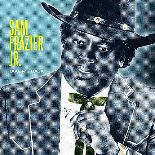 Alliance Sam Frazier Jr - Take Me Back thumbnail