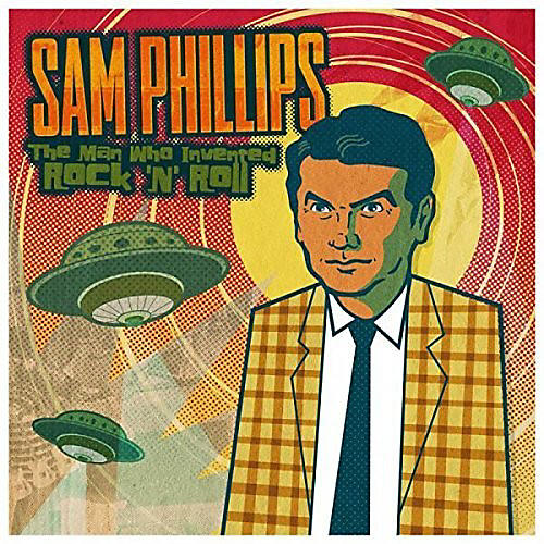 Alliance Sam Phillips - Sam Phillips: The Man Who Invented Rock 'N' Roll thumbnail
