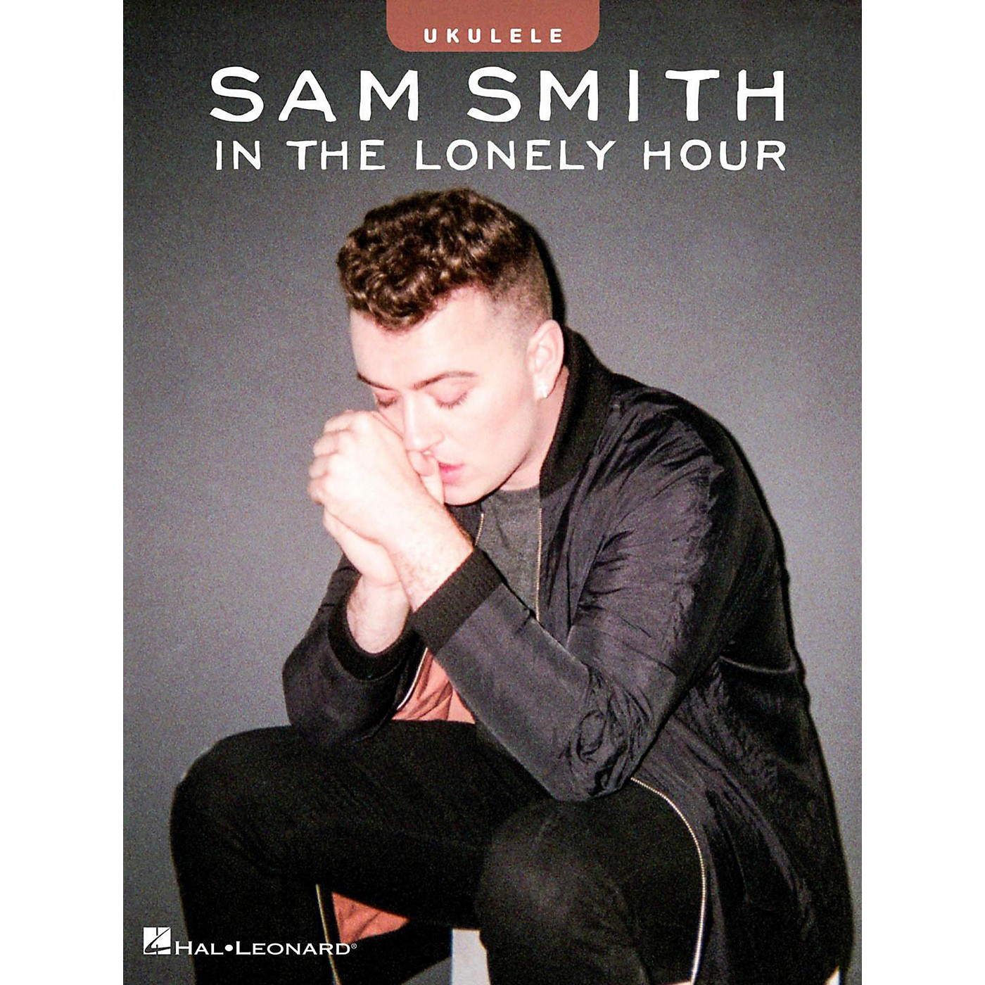 Hal Leonard Sam Smith - In the Lonely Hour Ukulele Songbook thumbnail