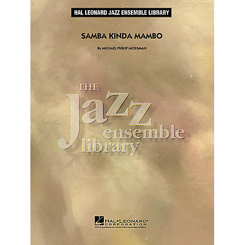 Hal Leonard Samba Kinda Mambo Jazz Band Level 4 Composed by Michael Philip Mossman thumbnail