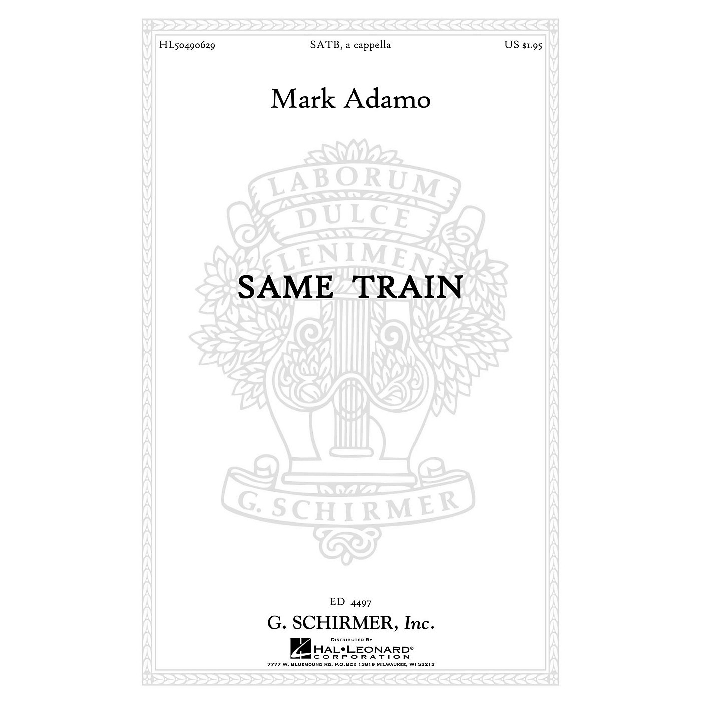 G. Schirmer Same Train SATB a cappella composed by Mark Adamo thumbnail