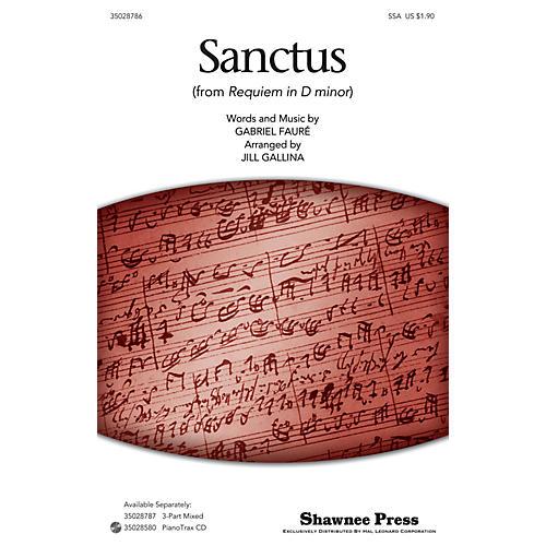 Shawnee Press Sanctus SSA arranged by Jill Gallina thumbnail