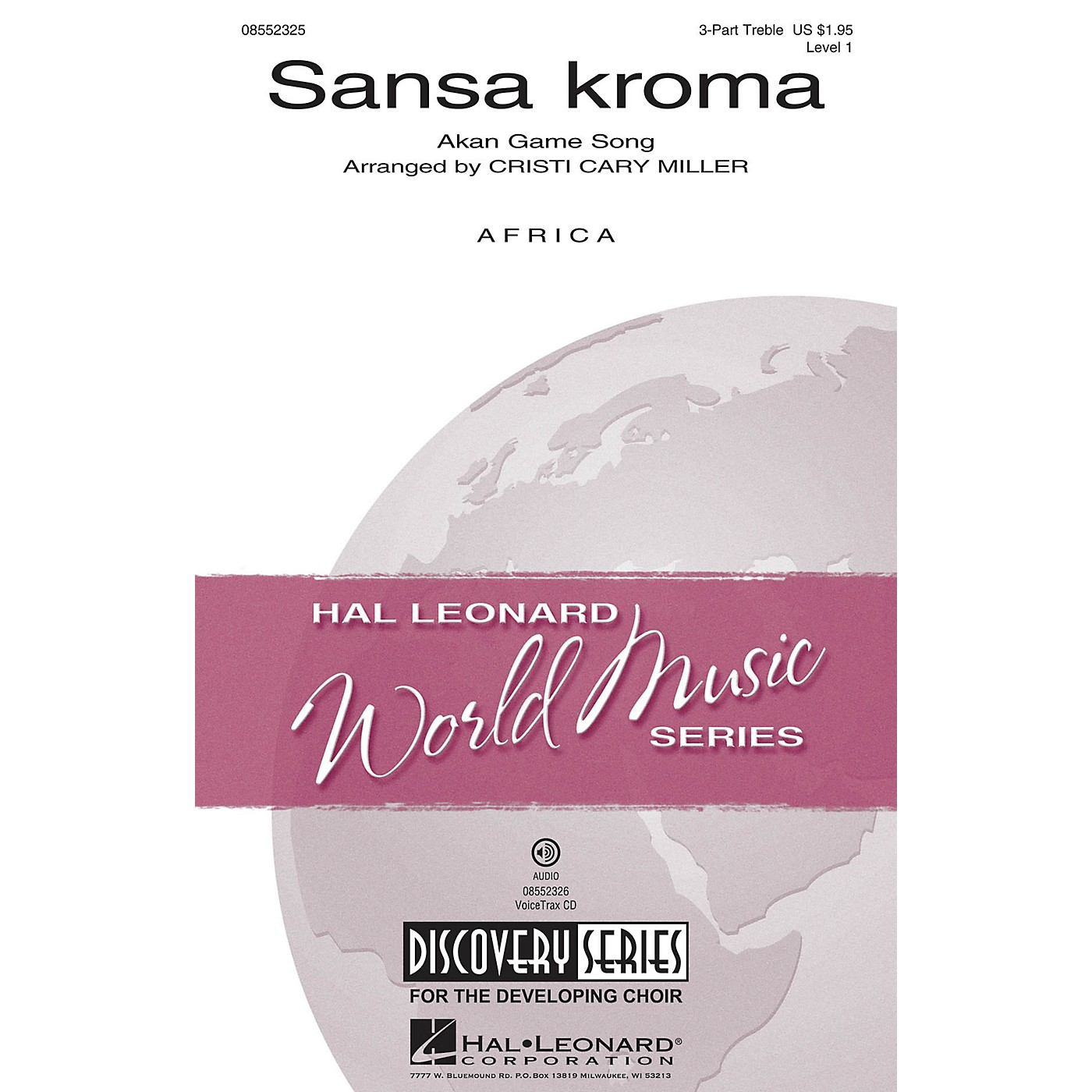 Hal Leonard Sansa Kroma (Discovery Level 1) VoiceTrax CD Arranged by Cristi Cary Miller thumbnail
