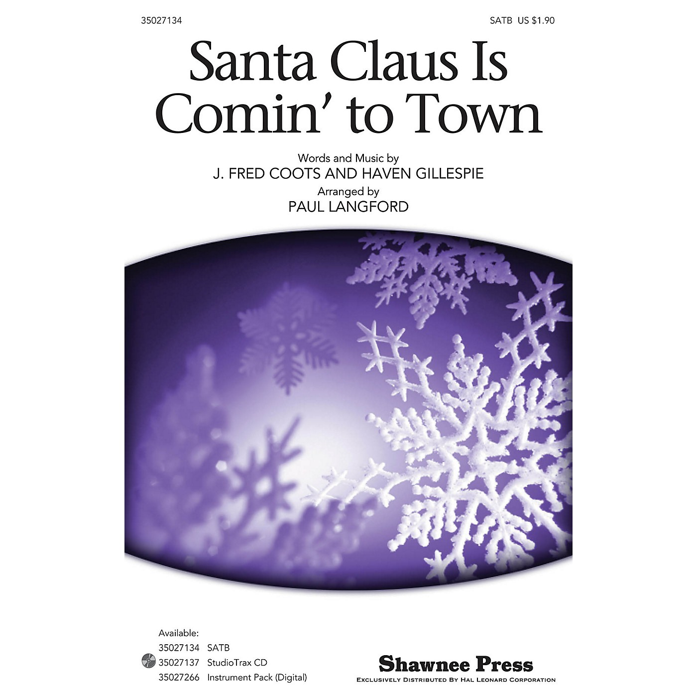 Shawnee Press Santa Claus Is Comin' to Town SATB arranged by Paul Langford thumbnail
