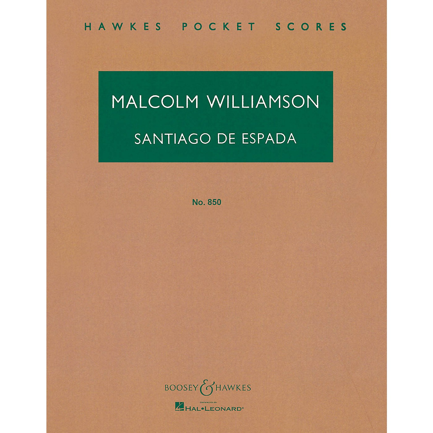 Boosey and Hawkes Santiago de Espada (Overture) Boosey & Hawkes Scores/Books Series Composed by Malcolm Williamson thumbnail