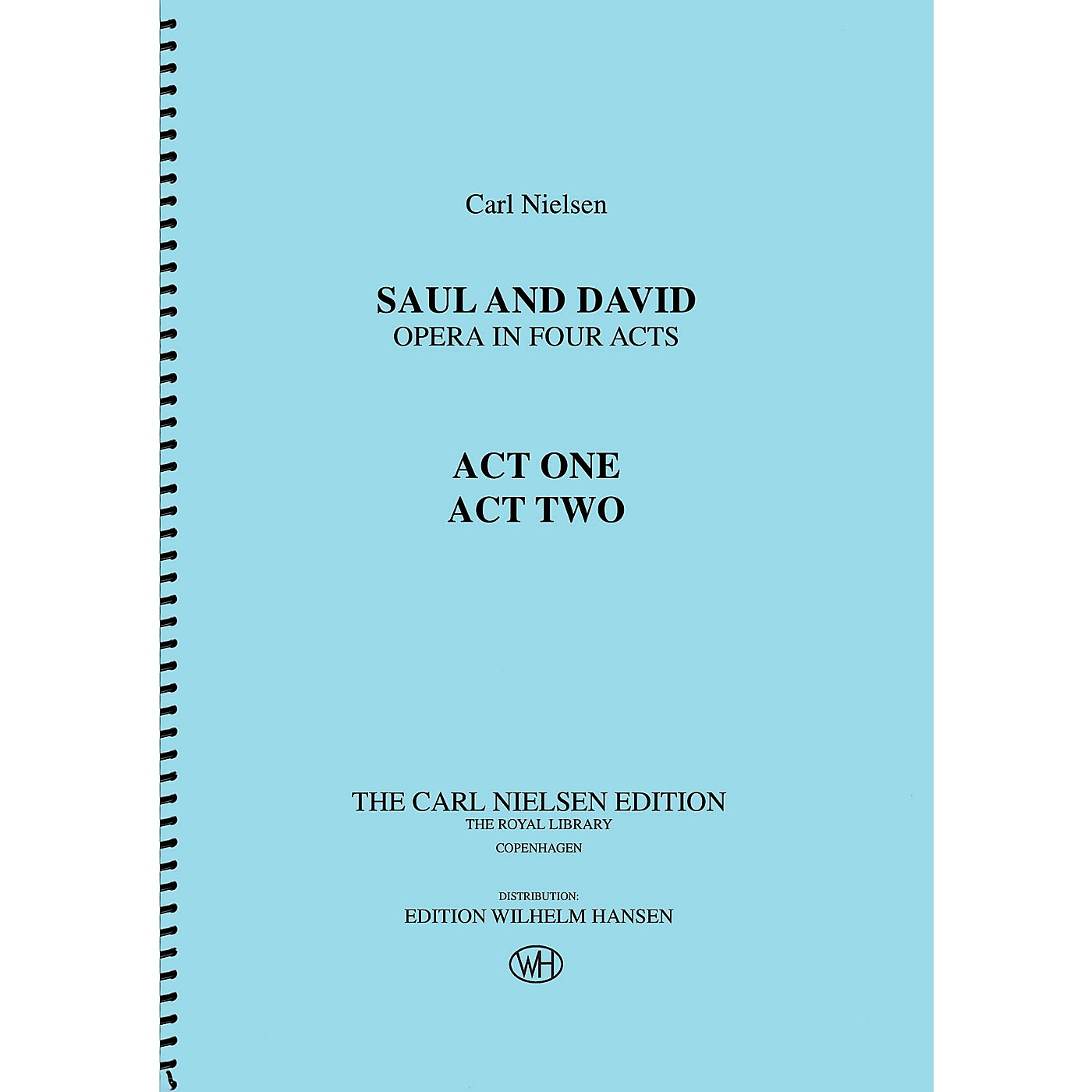 Wilhelm Hansen Saul and David - Opera in Four Acts Music Sales America Series Softcover Composed by Carl Nielsen thumbnail
