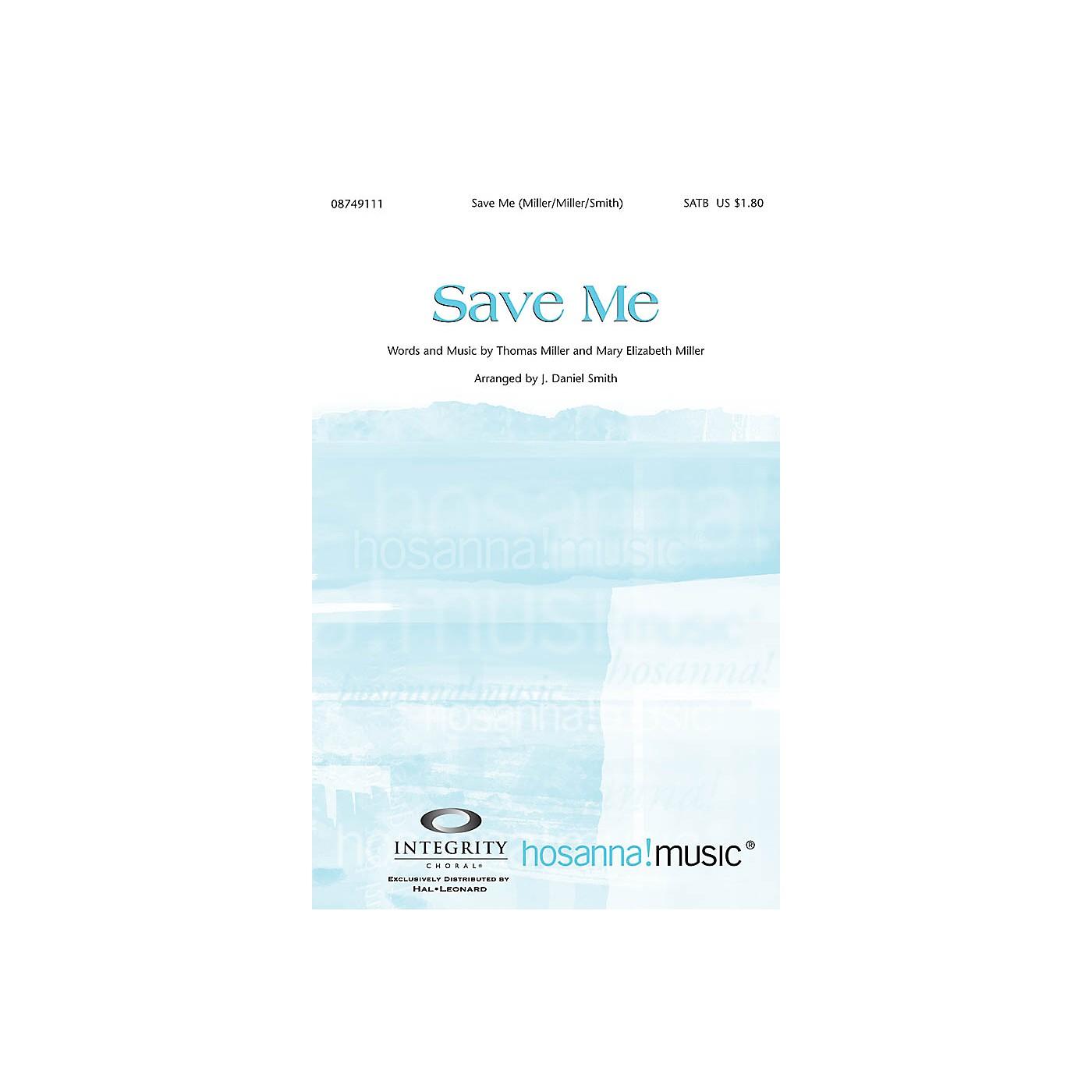 Integrity Music Save Me SPLIT TRAX Arranged by J. Daniel Smith thumbnail