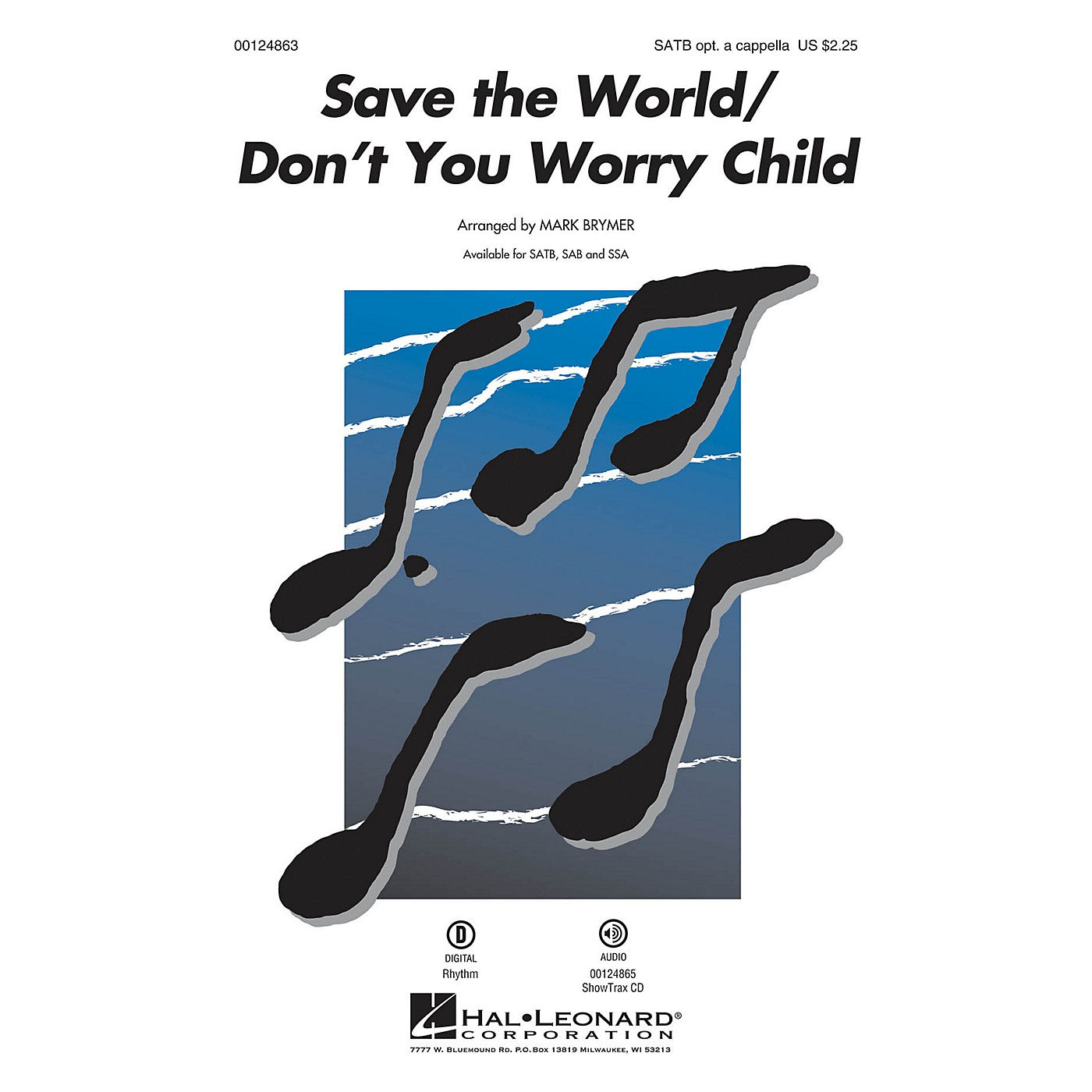 Hal Leonard Save the World/Don't You Worry Child SSA Optional a cappella by Pentatonix Arranged by Mark Brymer thumbnail