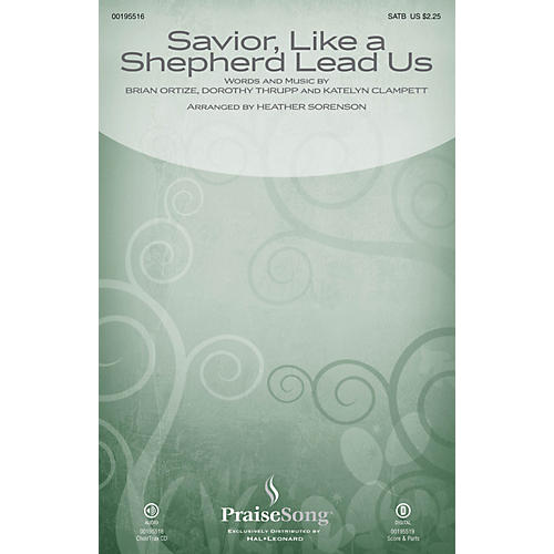 PraiseSong Savior, Like a Shepherd Lead Us (Blessed Jesus) SATB by Leigh Nash arranged by Heather Sorenson thumbnail