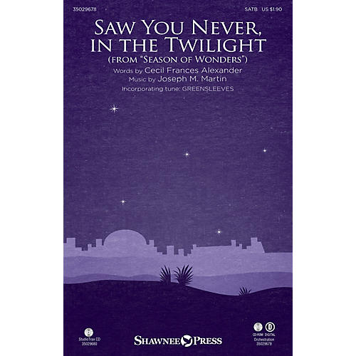 Shawnee Press Saw You Never, in the Twilight (from Season of Wonders) Studiotrax CD Composed by Joseph M. Martin thumbnail
