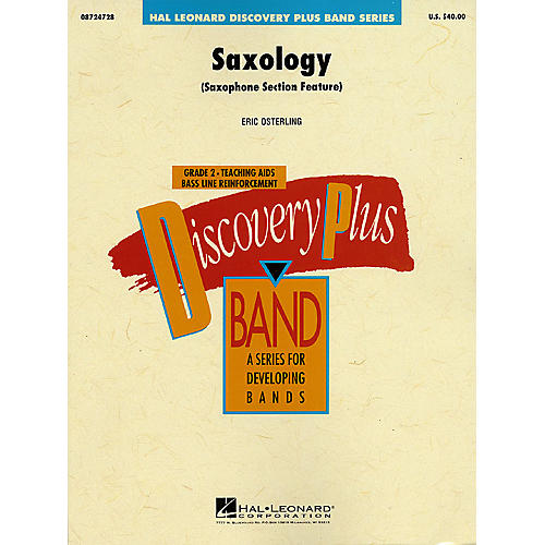 Hal Leonard Saxology - Discovery Plus Concert Band Series Level 2 composed by Eric Osterling thumbnail