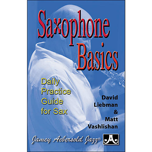 Jamey Aebersold Saxophone Basics - A Daily Practice Guide (Book)-thumbnail