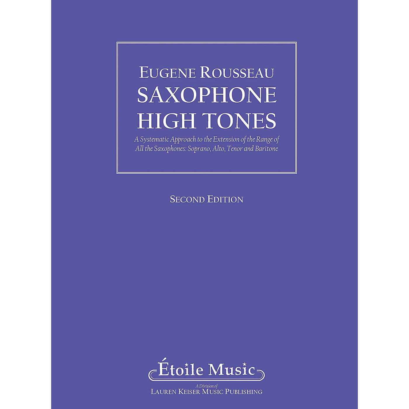 Lauren Keiser Music Publishing Saxophone High Tones LKM Music Series thumbnail